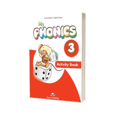 Curs limba engleza My Phonics 3 Caiet cu Cross- Platform App, Jenny Dooley, Express Publishing