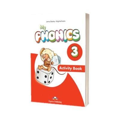 Curs limba engleza My Phonics 3 Caietul elevului cu cross-platform app, Jenny Dooley Express Publishing