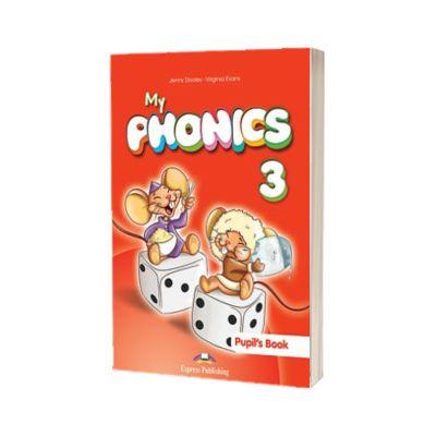 Curs limba engleza My Phonics 3 Manualul elevului cu cross-platform app, Jenny Dooley, Express Publishing