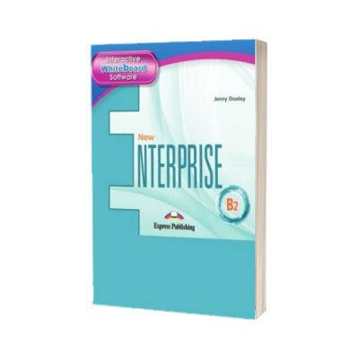 Curs pentru limba engleza New Enterprise B2. Software pentru tabla interactiva, Jenny Dooley, Express Publishing