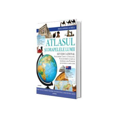 Descopera lumea. Atlasul si drapelele lumii