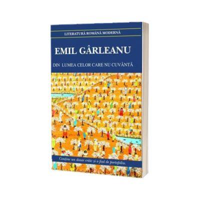 Din lumea celor care nu cuvanta, Emil Gârleanu, Cartex