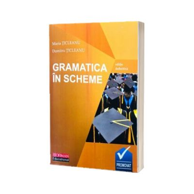 Gramatica Limbii Romane in scheme (editie definitiva)