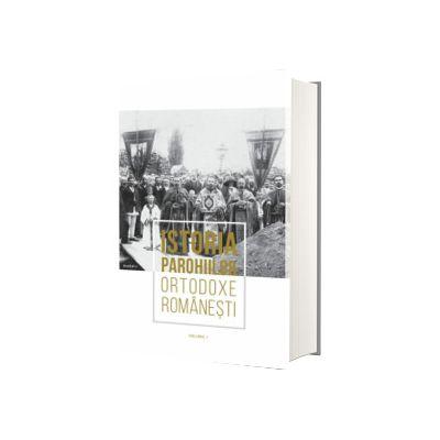 Istoria Parohiilor Ortodoxe Romanesti