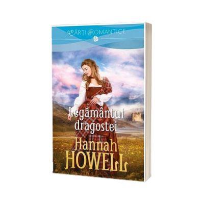 Legamantul dragostei, Hannah Howell, Litera