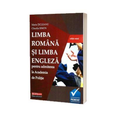 Limba romana si limba engleza pentru admiterea la Academia de Politie (editie noua)
