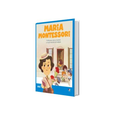 MICII EROI. Maria Montessori, Litera