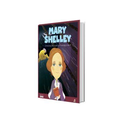 MICII EROI. Mary Shelley