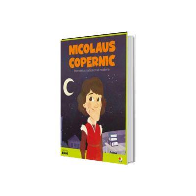 MICII EROI. Nicolaus Copernic
