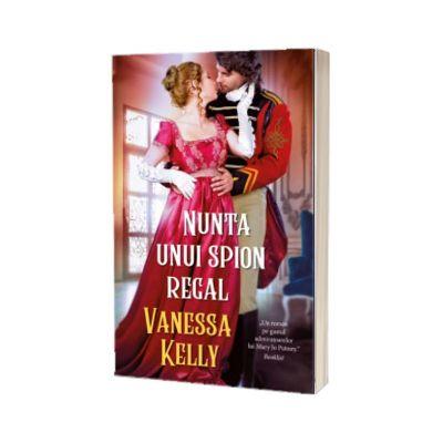 Nunta unui spion regal, Vanessa Kelly, Litera