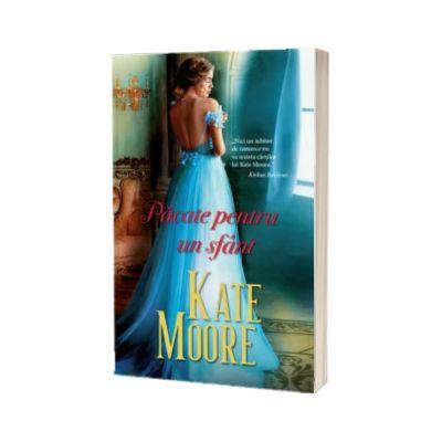 Pacate pentru un sfant, Kate Moore, Litera