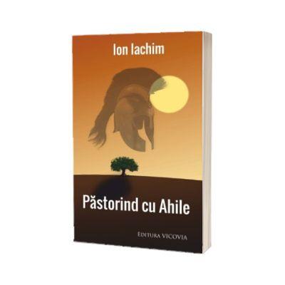 Pastorind cu Ahile, Ioan Iachim, Vicovia