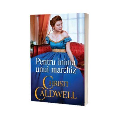 Pentru inima unui marchiz, Christi Caldwell, Alma