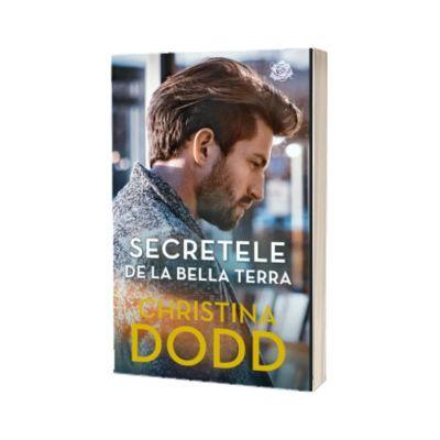 Secretele de la Bella Terra, Christina Dodd, Litera