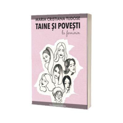 Taine si povesti la feminin, Maria Cristiana Tudose, Bestseller