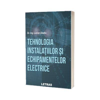 Tehnologia instalatiilor si echipamentelor electrice
