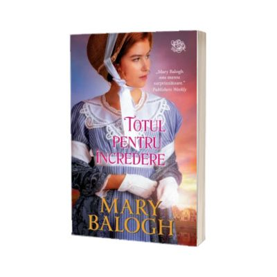 Totul pentru incredere, Mary Balogh, Litera