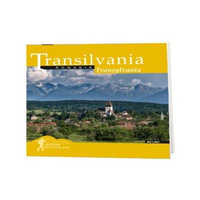 Transilvania (colectia Calator prin tara mea). Text in limba Romana-Engleza