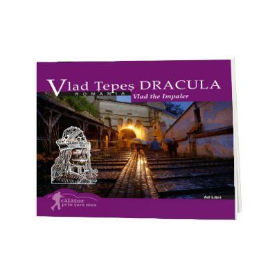 Vlad Tepes - Dracula (colectia Calator prin tara mea). Text in limba Romana-Engleza