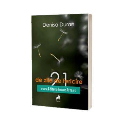 21 de zile de fericire