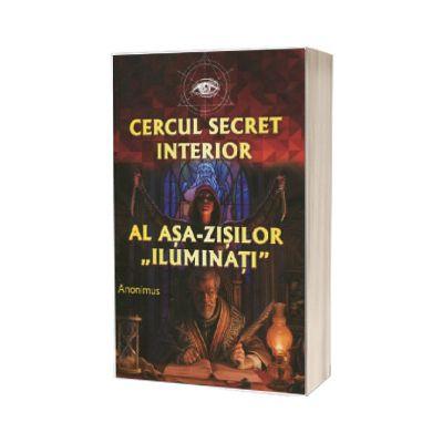 Cercul secret interior al asa-zisilor 'iluminati'