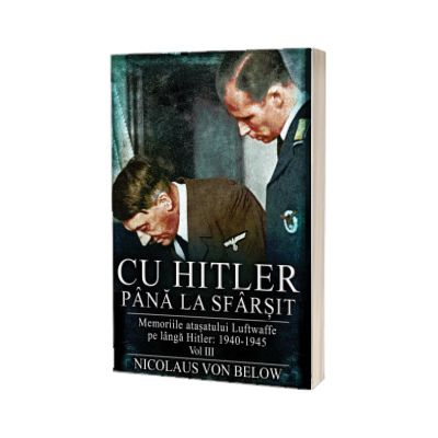 Cu Hitler pana la sfarsit