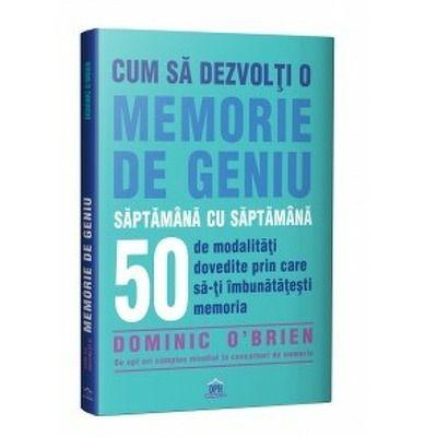 Dominic O'Brien, Cum sa dezvolti o memorie de geniu saptamana cu saptamana