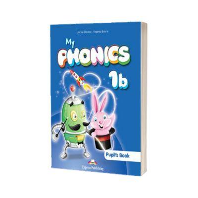 Curs limba engleza My Phonics 1B Manualul elevului cu cross-platform app, Jenny Dooley, Express Publishing