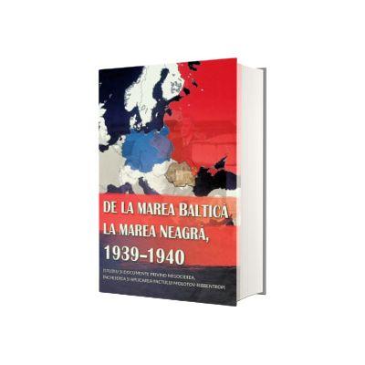 De la Marea Baltica la Marea Neagra, 1939-1940, Ion Siscanu, Lexon Prim