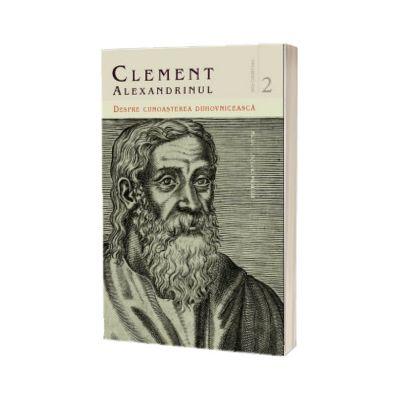 Despre cunoasterea duhovniceasca- Volumul 2