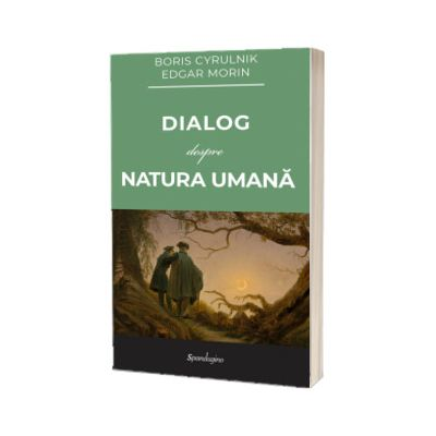 Dialog despre natura umana