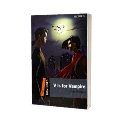 Dominoes 2. Vampire Original Pack, Lesley Thompson, Oxford University Press