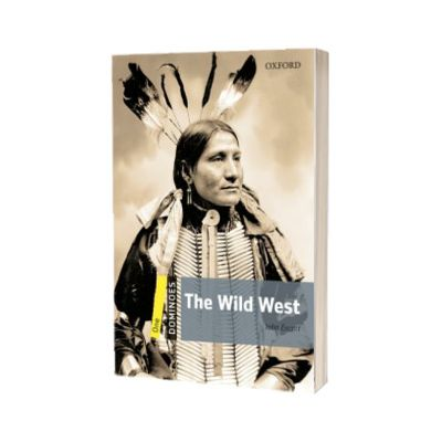 Dominoes One. The Wild West Audio Pack, John Escott, Oxford University Press