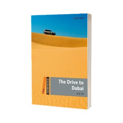 Dominoes Two. The Drive to Dubai, Julie Till, Oxford University Press