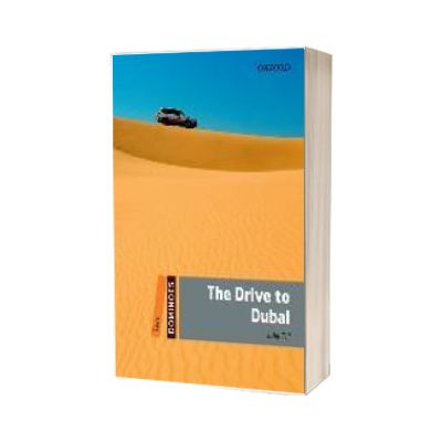 Dominoes Two. The Drive to Dubai Pack, Julie Till, Oxford University Press