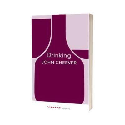 Drinking. Vintage Minis, John Cheever, PENGUIN BOOKS LTD