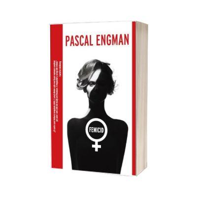Femicid, Pascal Engman, Crime Scene Press