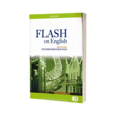 Flash on English. Flash on English. Teachers Pack Beginner, Audrey Cowan, ELI