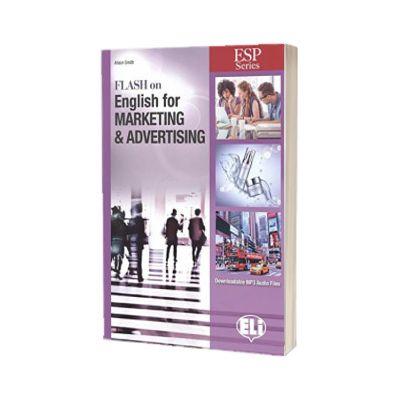 Flash on English for Marketing and Advertising, Alison Smith, ELI