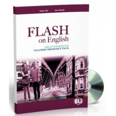 Flash on English. Teachers Pack Pre Intermediate, Audrey Cowan, ELI