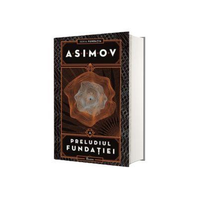 Fundatia. Preludiul Fundatiei, volumul VI, Isaac Asimov, Paladin