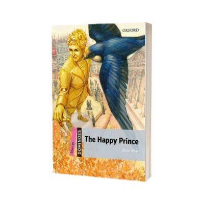 The Happy Prince. Dominoes Starter, Oscar Wilde, Oxford University Press