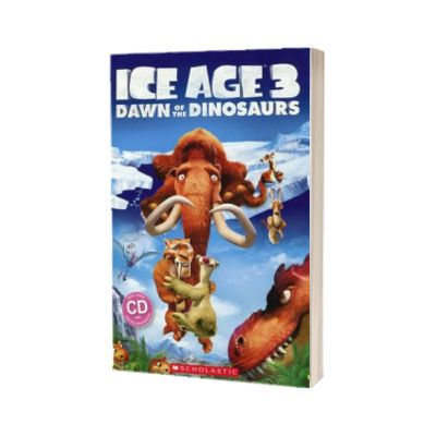Ice Age 3. Dawn of the Dinosaurs and Audio CD, Taylor Nicole, Scholastic