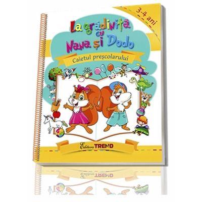 La gradinita cu Nana si Dodo. Caietul prescolarului 3-4 ani