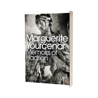 Memoirs of Hadrian. And Reflections on the Composition of Memoirs of Hadrian, Marguerite Yourcenar, PENGUIN BOOKS LTD
