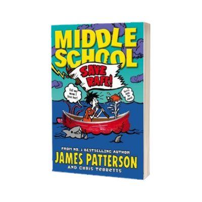 Middle School. Save Rafe!. (Middle School 6), James Patterson, PENGUIN BOOKS LTD