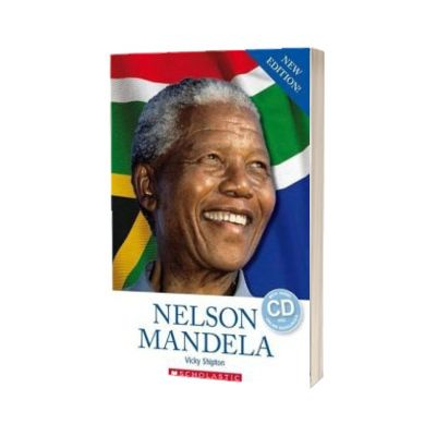 Nelson Mandela. (Scholastic Readers), Vicky Shipton, SCHOLASTIC
