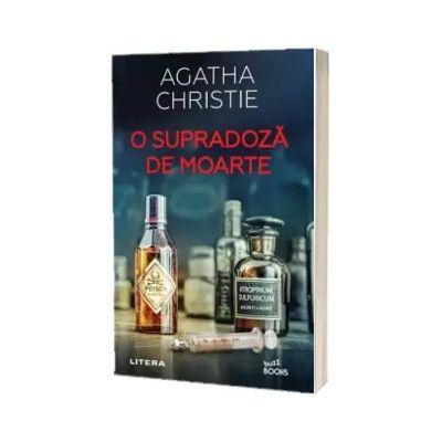 O supradoza de moarte - Christie, Agatha