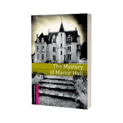 Oxford Bookworms Library Starter Level. The Mystery of Manor Hall audio CD pack, Jane Cammack, Oxford University Press