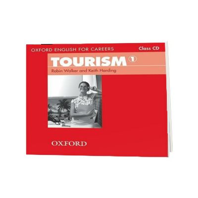 Oxford English for Careers. Tourism 1. Class Audio CD, Greg Walker, Oxford University Press